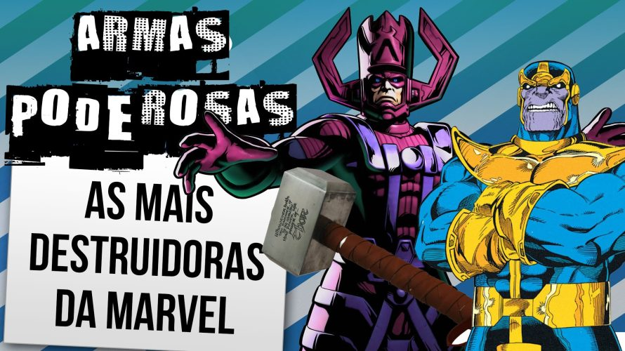 As 10 armas mais poderosas da Marvel