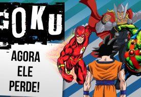 Super-Heróis que venceriam Goku facilmente