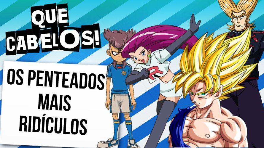 Top 10 penteados mais ridículos dos animes