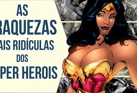 As fraquezas mais ridículas dos super-heróis