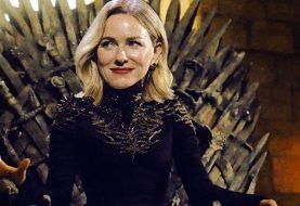 HBO cancela série derivada de Game of Thrones com Naomi Watts